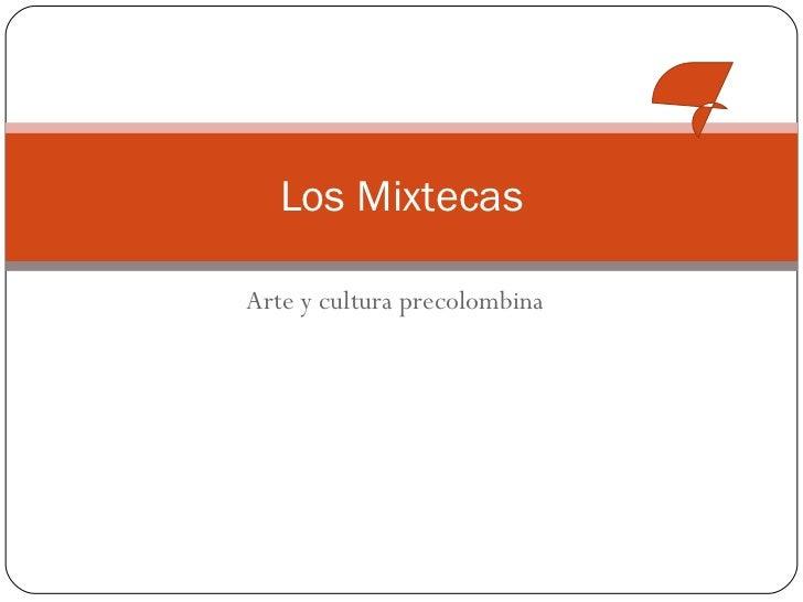 Arte y cultura precolombina Los Mixtecas