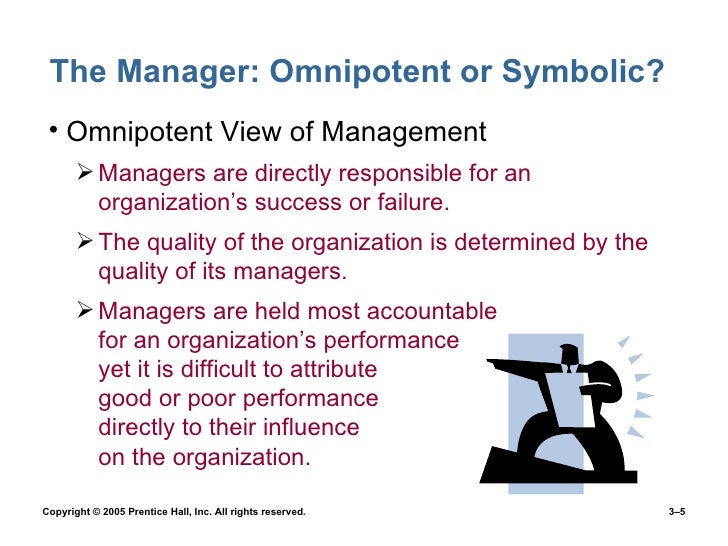 Omnipotent view of management and symbolic view of management
