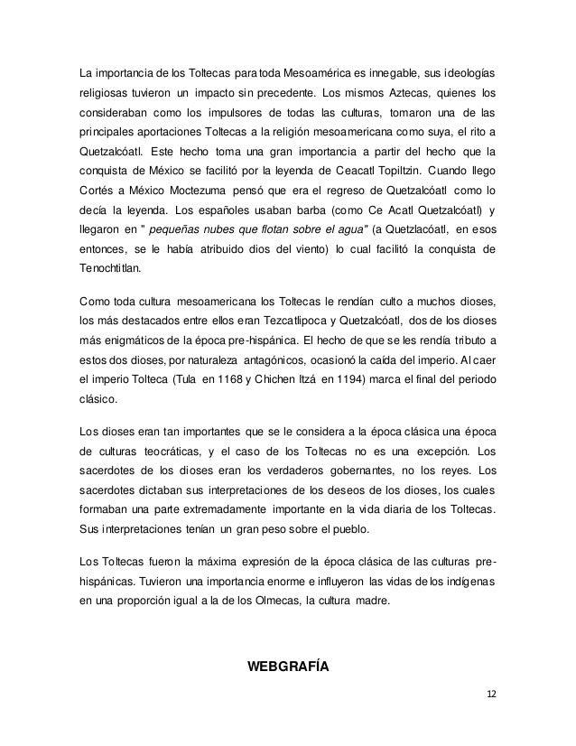 12 La importancia de los Toltecas para toda Mesoamérica es innegable, sus ideologías religiosas tuvieron un impacto sin pr...