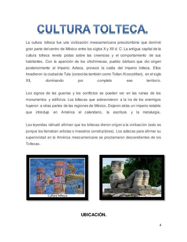 4 La cultura tolteca fue una civilización mesoamericana precolombina que dominó gran parte del centro de México entre los ...