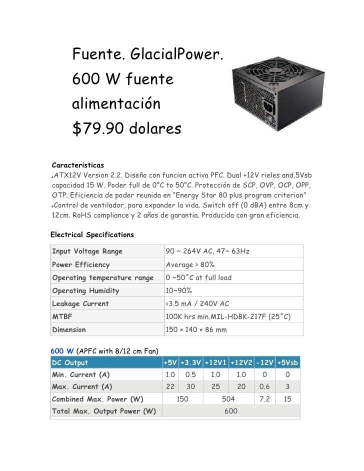 <ul><li>385064099060Fuente. GlacialPower. 600 W fuente alimentación