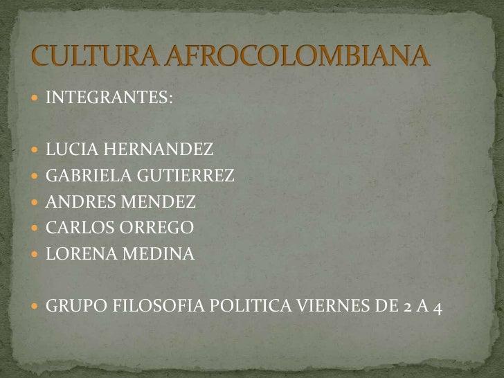  INTEGRANTES: LUCIA HERNANDEZ GABRIELA GUTIERREZ ANDRES MENDEZ CARLOS ORREGO LORENA MEDINA GRUPO FILOSOFIA POLITICA...