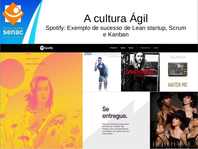 A cultura Ágil Spotify: Exemplo de sucesso de Lean startup, Scrum e Kanban