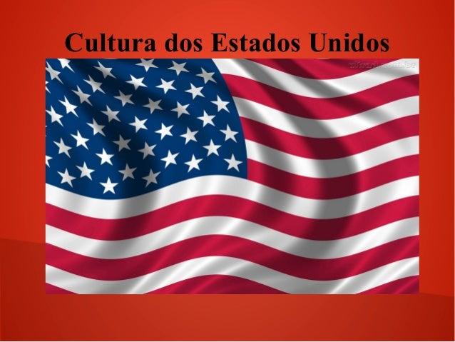 Cultura dos Estados Unidos