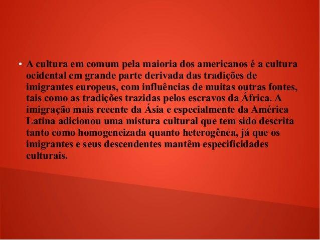 Cultura americana Slide 3
