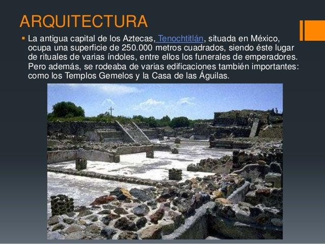 Cultura azteca for Arquitectura y arte de los mayas