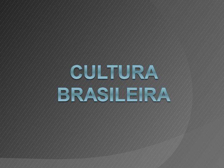 """Um povo.         """"Nós, brasileiros, somos                um povo em ser, impedidoUma cultura?    de sê-lo. Um povo mestiço..."""