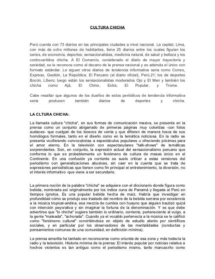 CULTURA CHICHAPerú cuenta con 73 diarios en las principales ciudades a nivel nacional. La capital, Lima,con más de ocho mi...