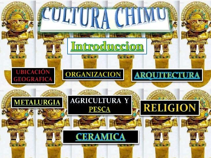 Cultura Chimu Slide 2