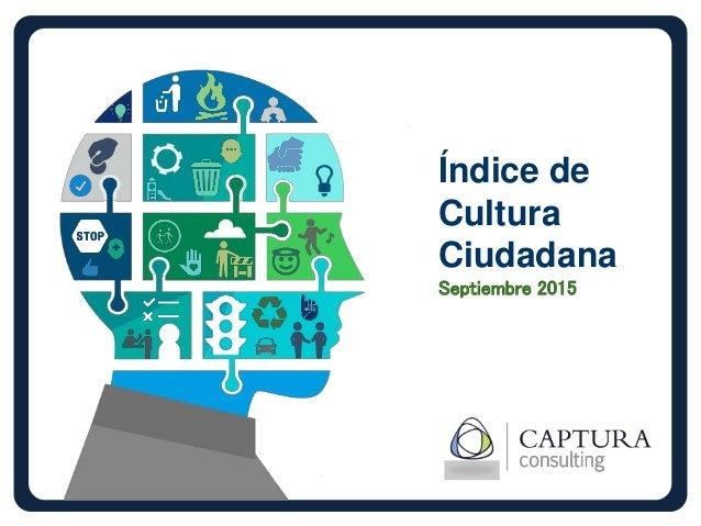 Índice de Cultura Ciudadana Septiembre 2015