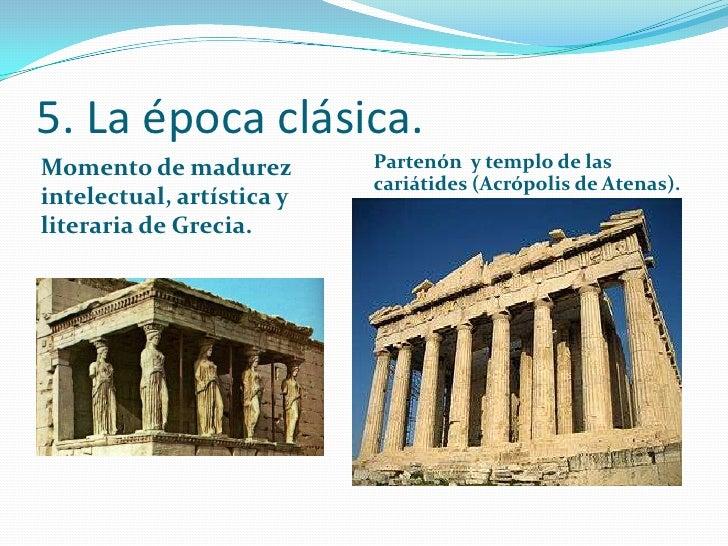 Cultura cl sica for Epoca clasica