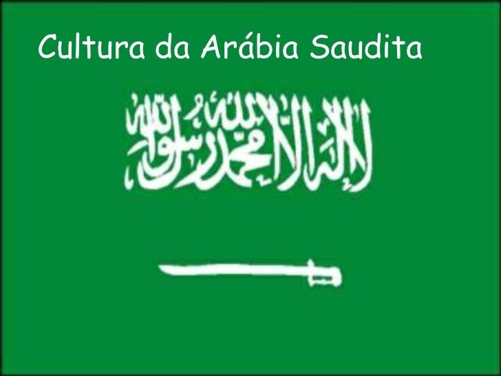 Cultura da Arábia Saudita<br />