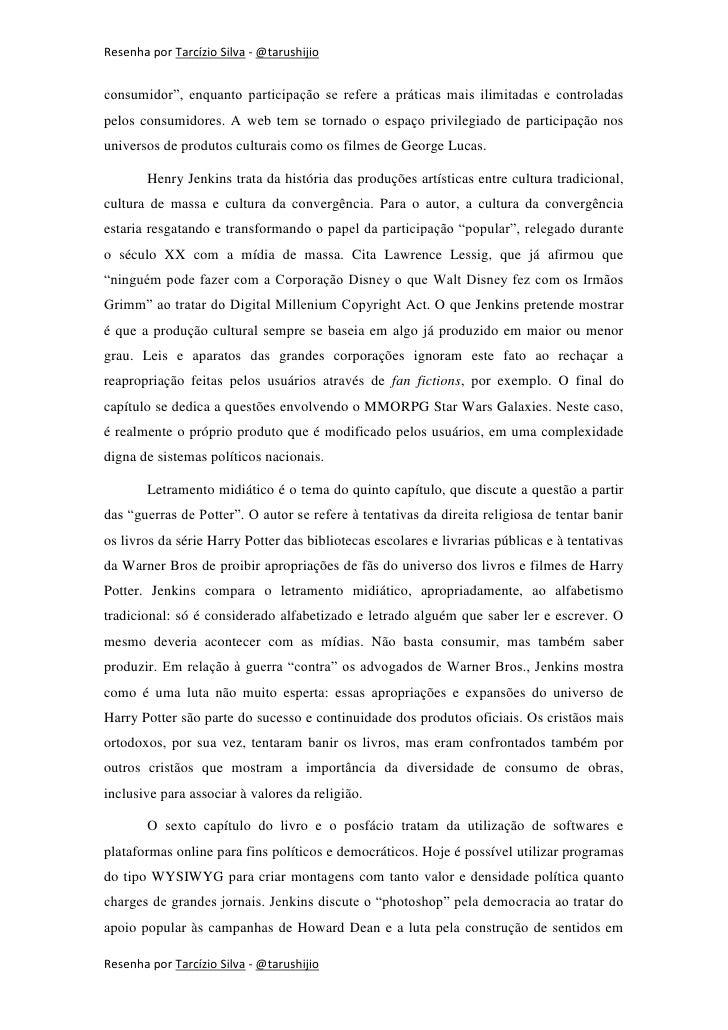 """Resenha por Tarcízio Silva - @tarushijioconsumidor"""", enquanto participação se refere a práticas mais ilimitadas e controla..."""