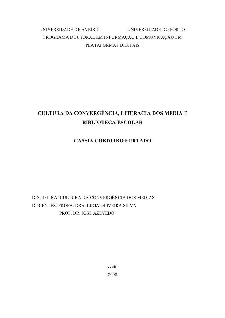 UNIVERSIDADE DE AVEIRO              UNIVERSIDADE DO PORTO     PROGRAMA DOUTORAL EM INFORMAÇÃO E COMUNICAÇÃO EM            ...