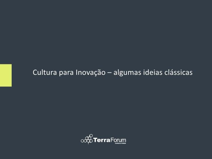 Cultura para Inovação – algumas ideias clássicas