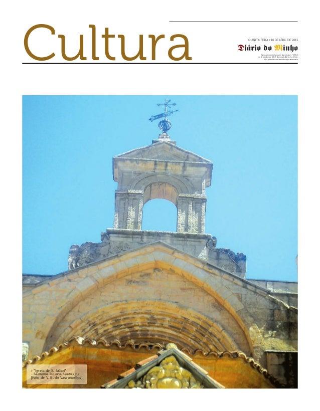 Cultura                               QUARTA-FEIRA • 10 DE ABRIL DE 2013                                    Diário do Minh...