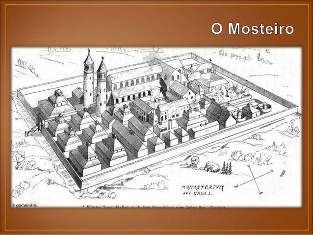 • Os monges viviam à custa de rendimentos dos dízimos, doações, rendas fundiárias, corveias. • Detinham grande importância...