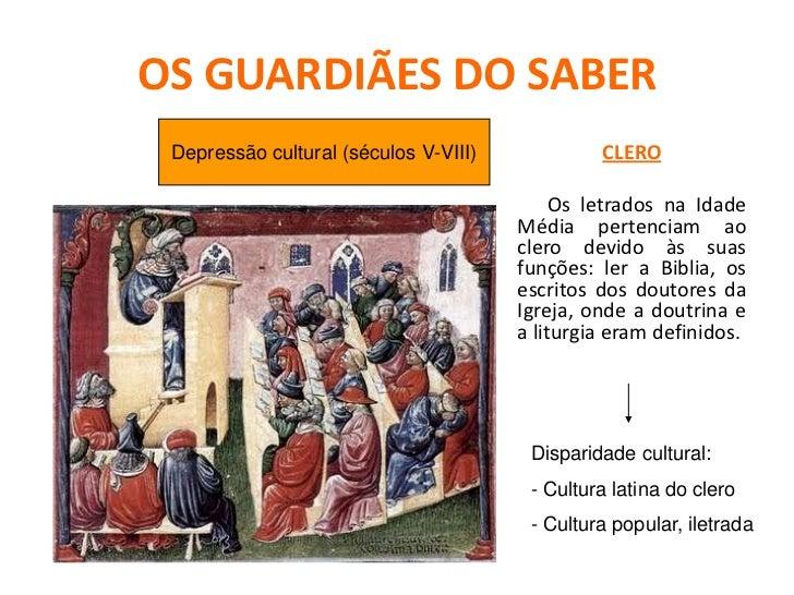 OS GUARDIÃES DO SABER  Ensino do trivium e do quadrivium     lógica,gramática e retórica  Aritmética, música, geometria e ...