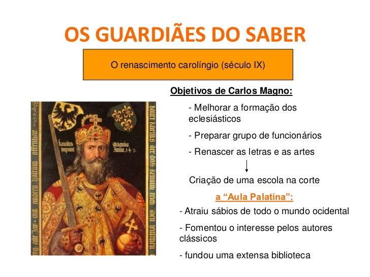 O PODER DA ESCRITA    Scriptoria (oficinas de escrita):    Monges especializados:    - Escreviam os documentos e registos ...
