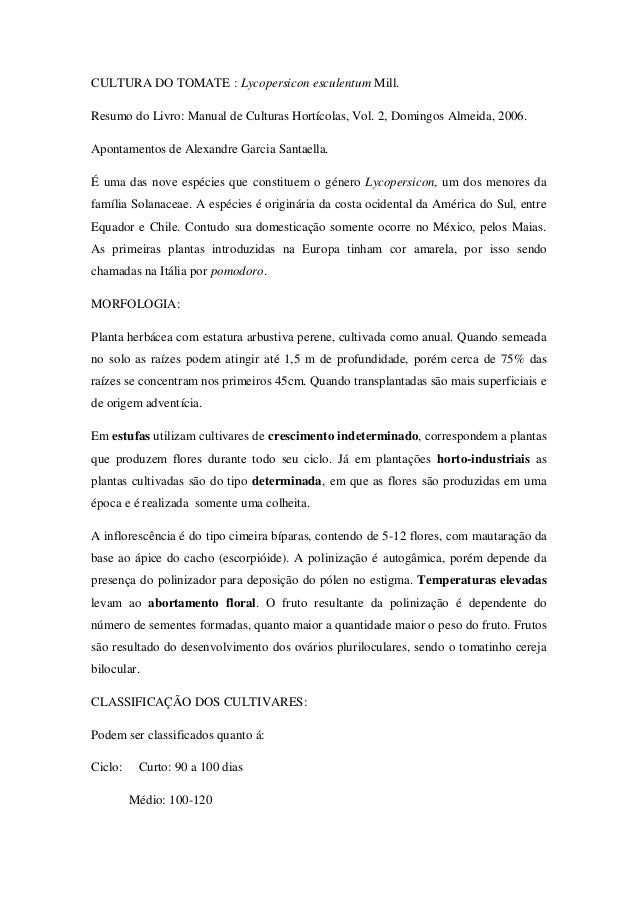 CULTURA DO TOMATE : Lycopersicon esculentum Mill. Resumo do Livro: Manual de Culturas Hortícolas, Vol. 2, Domingos Almeida...