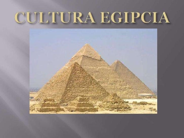 CULTURA EGIPCIA<br />