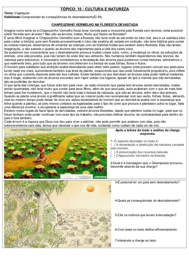 TÓPICO: 10 - CULTURA E NATUREZATema: VegetaçãoHabilidade:Compreender as conseqüências do desmatamento(D 48)               ...