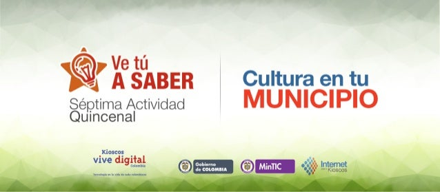 ' XGEÁBER Cultura en tu Séptima Actividad   Quincenal  fiasco!  . v',  vive   Gobierno ©  9. : _' ' . . a. ' '  oooooooooo...