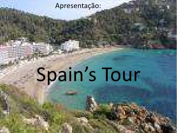 Apresentação:     Spain's Tour