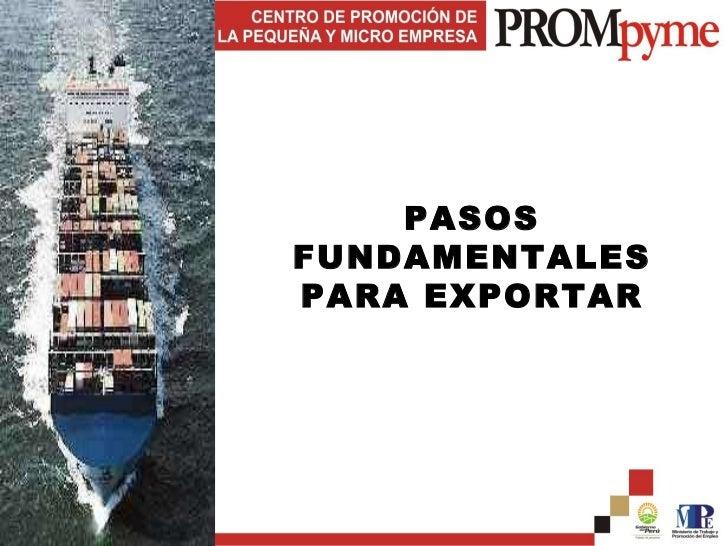 PASOS FUNDAMENTALES PARA EXPORTAR