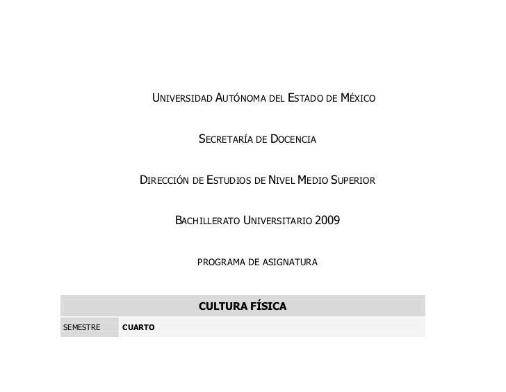 UNIVERSIDAD AUTÓNOMA DEL ESTADO DE MÉXICO                         SECRETARÍA DE DOCENCIA              DIRECCIÓN DE ESTUDIO...