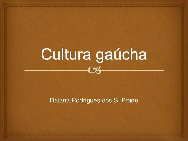 Daiana Rodrigues dos S. Prado
