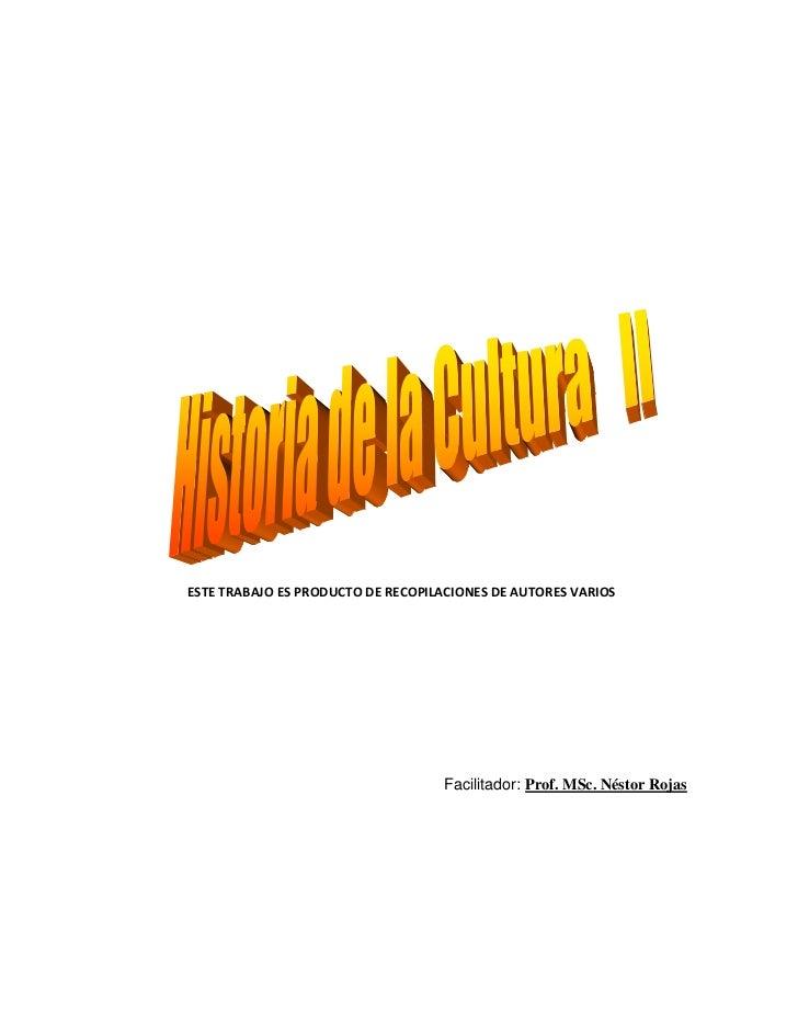 ESTE TRABAJO ES PRODUCTO DE RECOPILACIONES DE AUTORES VARIOS                                   Facilitador: Prof. MSc. Nés...