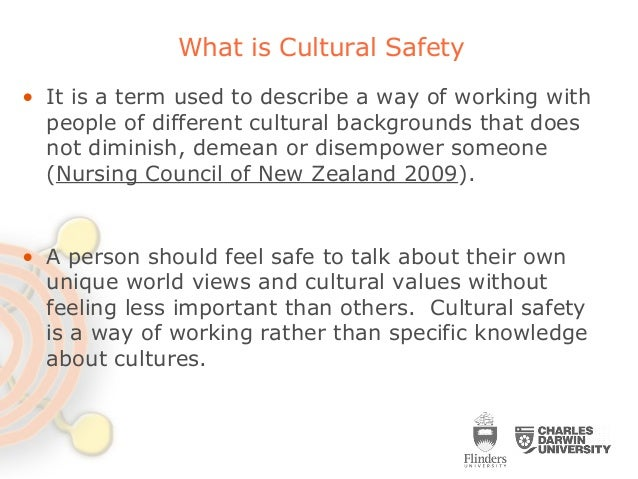 characteristics of a culturally safe environment.