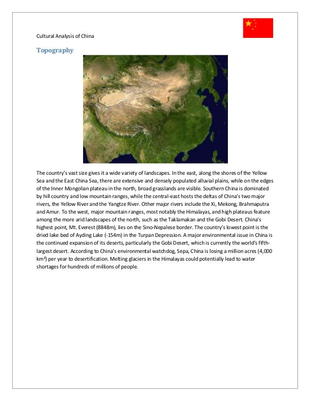 global cultural analysis china Global business cultural analysis: china terry lushbaugh busi 604 international business liberty university abstract the following examines the nation of china and.