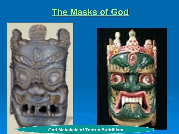 The Masks of God God Mahakala of Tantric Buddhism