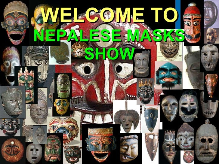 WELCOME TO NEPALESE MASKS SHOW