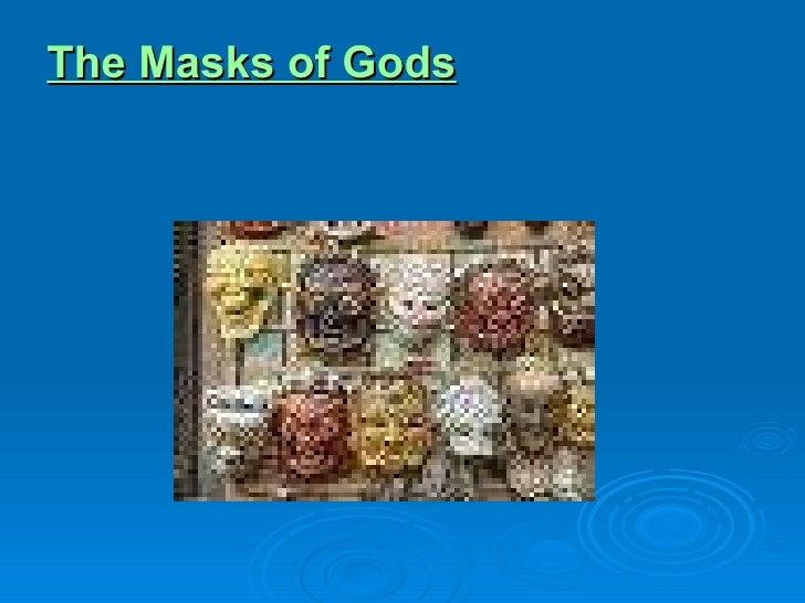 The Masks of Gods