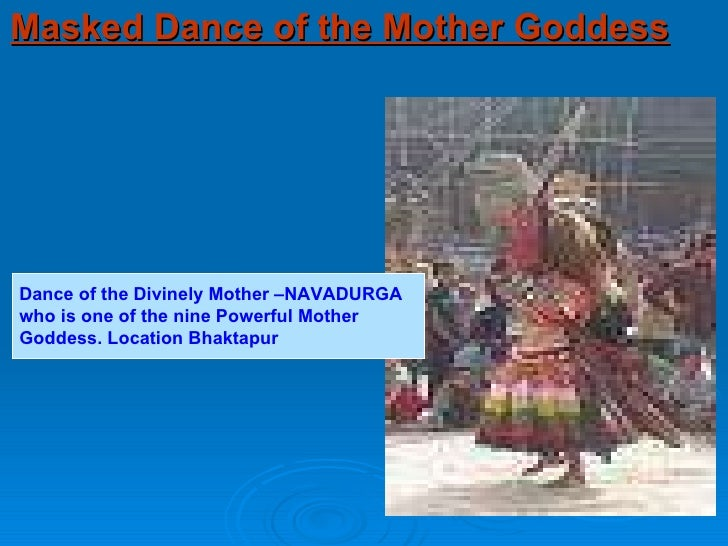 Masked Dance of the Mother Goddess Dance of the Divinely Mother –NAVADURGA  who is one of the nine Powerful Mother  Goddes...