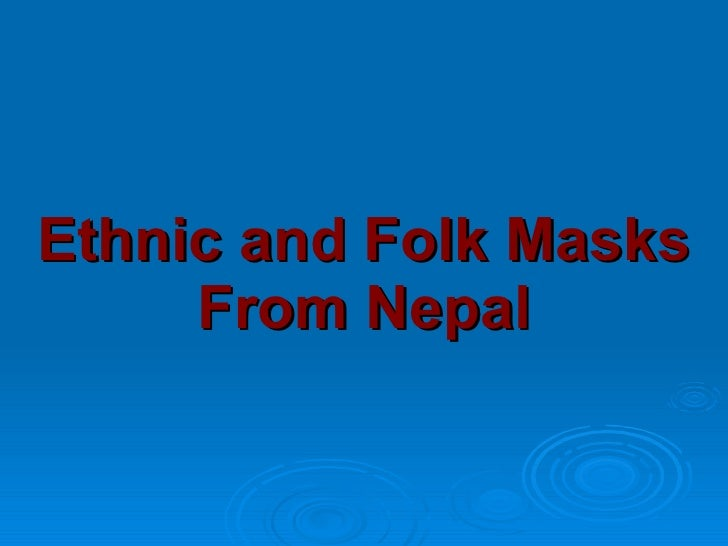 Ethnic and Folk Masks From Nepal