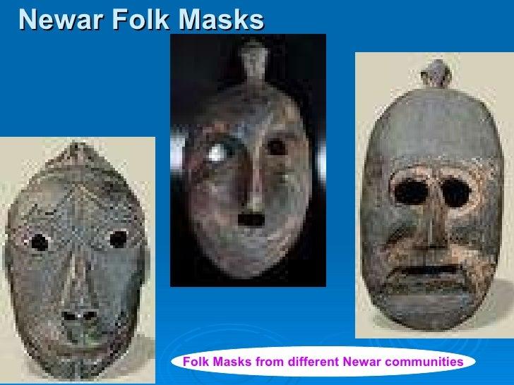 Newar Folk Masks Folk Masks from different Newar communities