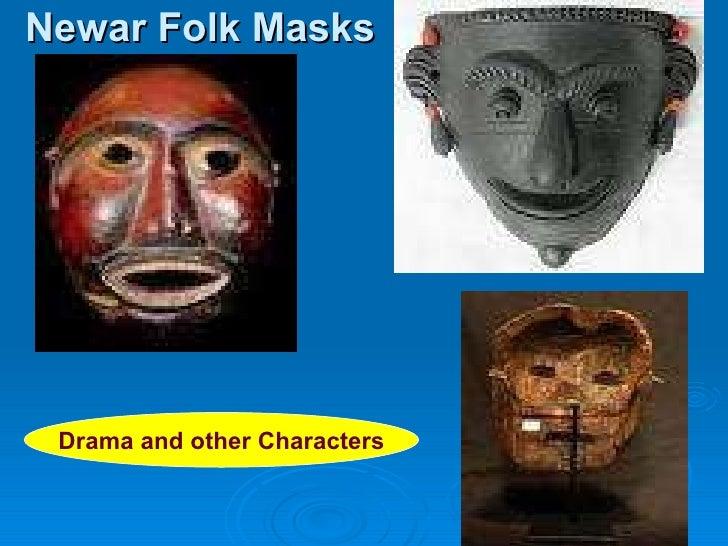 Newar Folk Masks Drama and other Characters