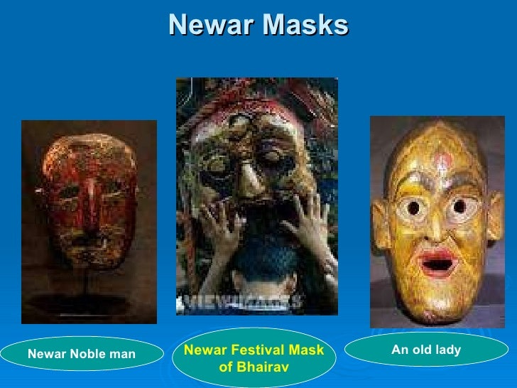 Newar Masks Newar Festival Mask of Bhairav Newar Noble man An old lady