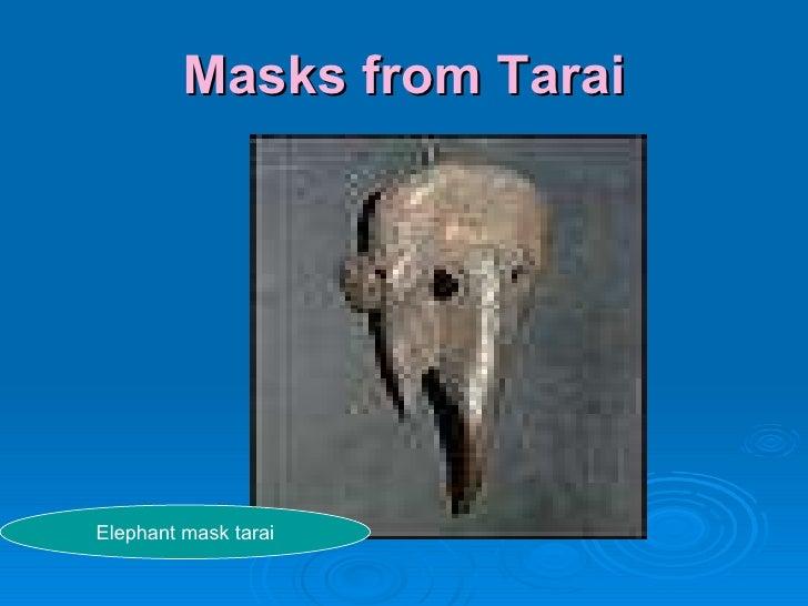 Masks from Tarai Elephant mask tarai