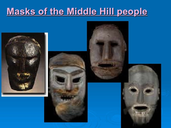 Masks of the Middle Hill people