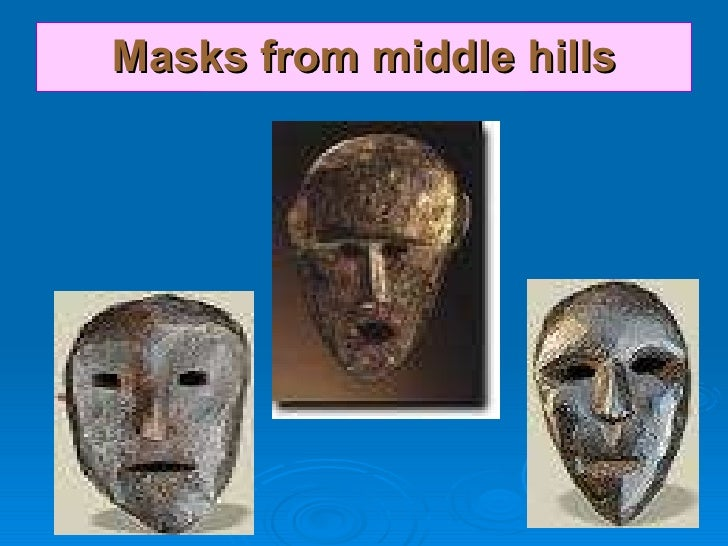 Masks from middle hills