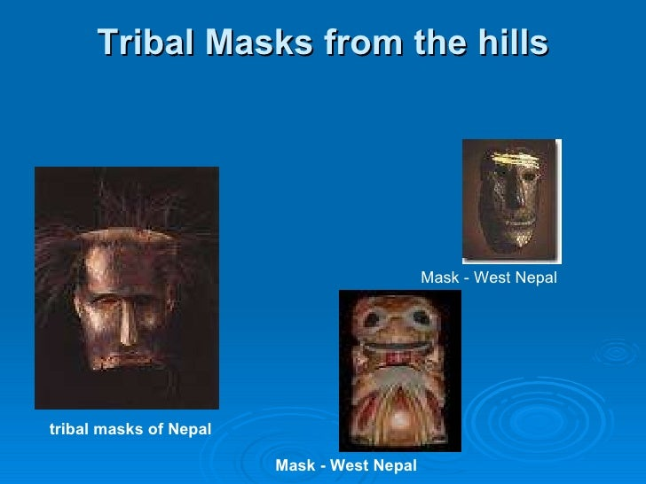 Tribal Masks from the hills tribal masks of Nepal Mask - West Nepal Mask - West Nepal