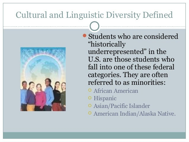 Cultural and linguistic diversity