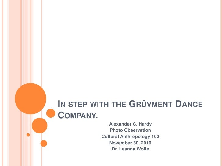 In step with the Grüvment Dance Company.<br />Alexander C. Hardy<br />Photo Observation<br />Cultural Anthropology 102<br ...