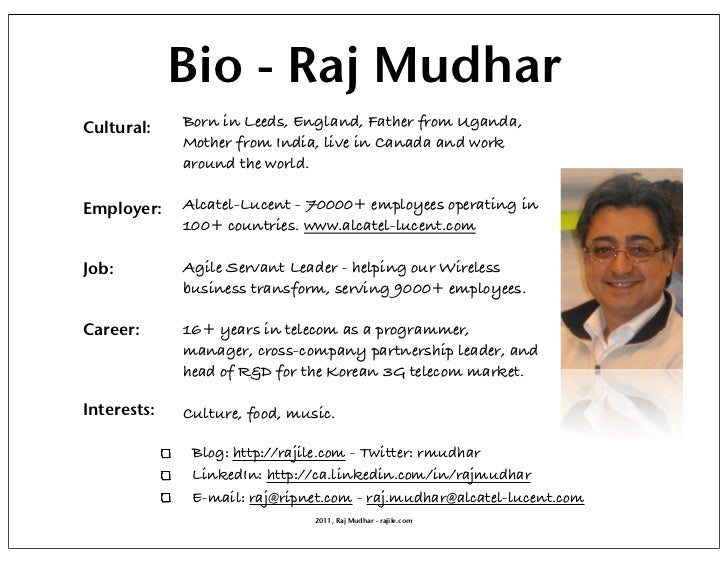 Bio - Raj MudharCultural:    Born in Leeds, England, Father from Uganda,             Mother from India, live in Canada and...