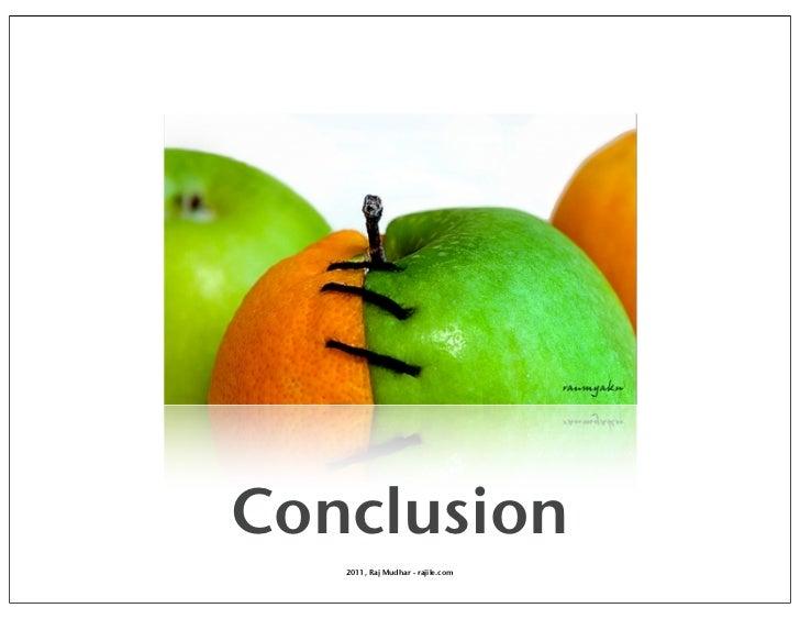 Conclusion   2011, Raj Mudhar - rajile.com